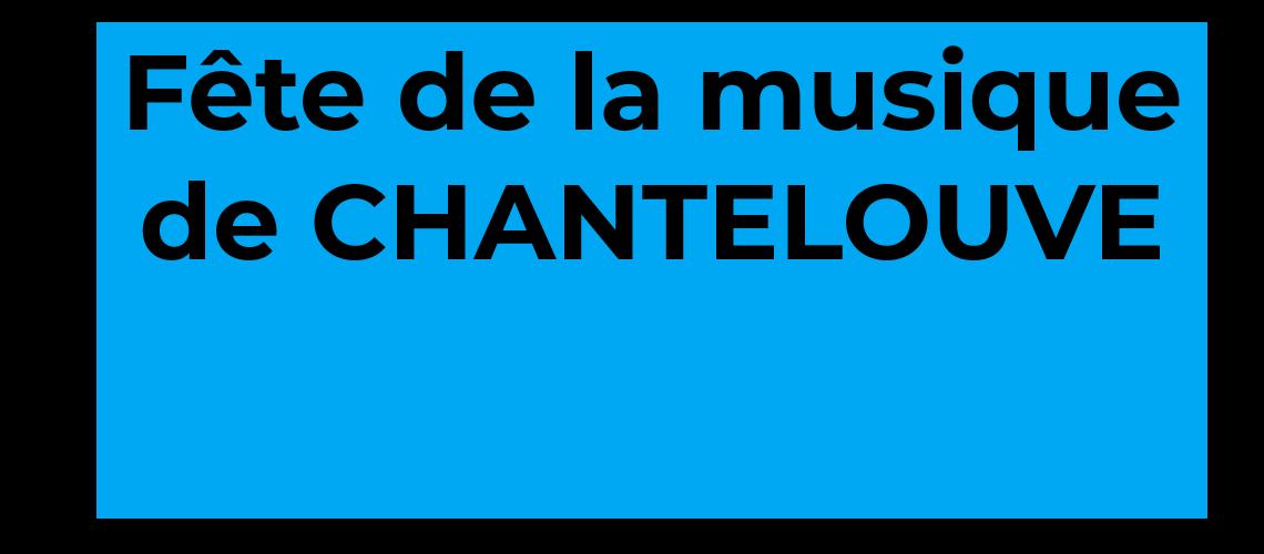 Clip pour la Fête de la musique 2020 de CHANTELOUVE